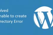 رفع خطای unable to create directory هنگام آپلود فایل در وردپرس
